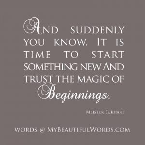 The Magic of Beginnings...