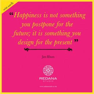 Dont Delay Happiness Quote. John Rohn