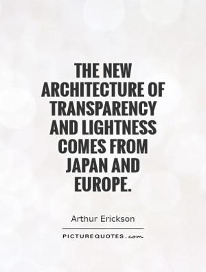 Architecture Quotes Arthur Erickson Quotes