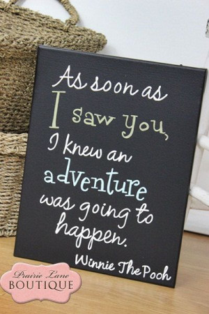 knew an adventure was going to happen Winnie The Pooh quote canvas ...