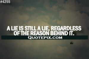 Life Is A Lie.