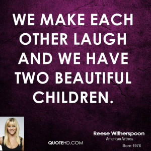Make Laugh Quotes Quotehd