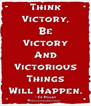 victory be victory and victorious things will happen cv pillay quotes ...