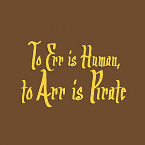 To be or not to be (pirate). Is that the question?