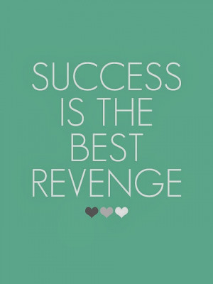 success-inspirational-quotes-inspiring-short-sayings-best-revenge ...