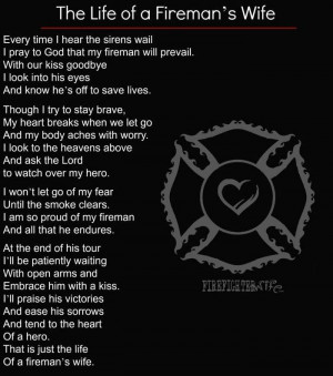 Firefighters Wife Prayer I am a fireman's wife (poem)
