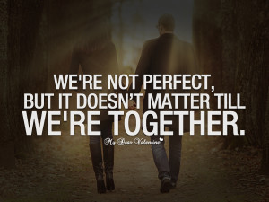 sweet-love-quotes-we-are-not-perfect-but-it-doesnt-matter.jpg