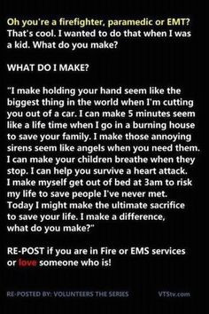 ... , fireman quotes, life, heroes, firefighters, emt, job, people, thing
