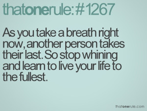 As you take a breath right now another person takes their last. Stop ...