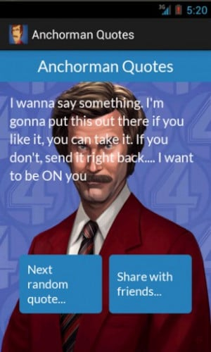 ... anchorman will ferrell quote classic funny popular hilarious quotes