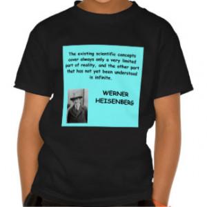 Werner Heisenberg quote T-shirt
