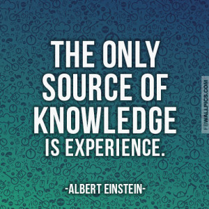 Knowledge and Experience Quotes