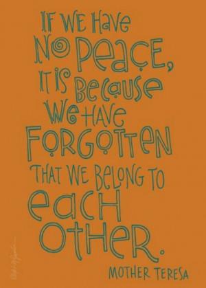 Mother Teresa on peace.
