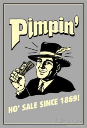 Pimpin' Ho' Sale Since 1869 Funny Retro Poster Masterprint