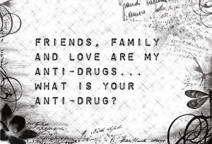 Anti Drug Quotes Quotesgram