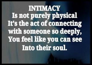Intimacy is not purely physical...