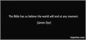 More James Dye Quotes