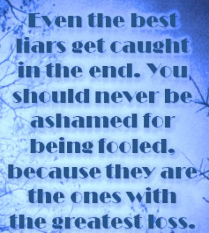 Famous Sayings About Liars http://www.thefunzun.com/2012/09/even-best ...