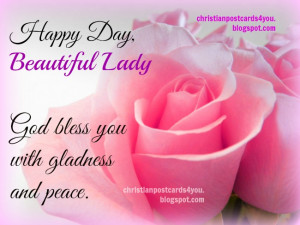 Happy Day, Beautiful Lady. God bless you. Happy mothers day, happy ...