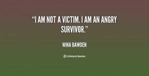 quote-Nina-Bawden-i-am-not-a-victim-i-am-149808.png