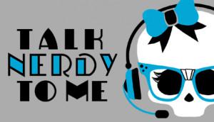 talk-nerdy-to-me.jpg