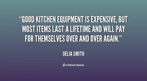 Good kitchen equipment is expensive, but most items last a lifetime ...