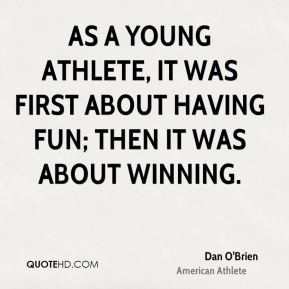 dan-obrien-athlete-quote-as-a-young-athlete-it-was-first-about-having ...