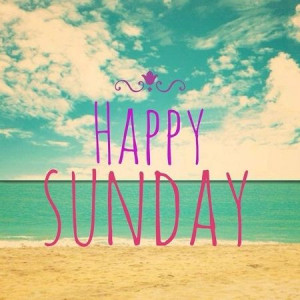 happy sunday happy sunday happy sunday