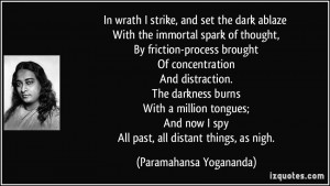 strike, and set the dark ablaze With the immortal spark of thought ...