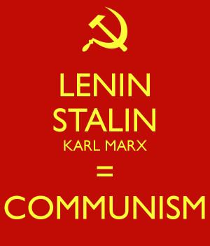 Karl Marx Communism Lenin stalin karl marx =