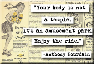 Anthony Bourdain Quote Magnet (no.205)