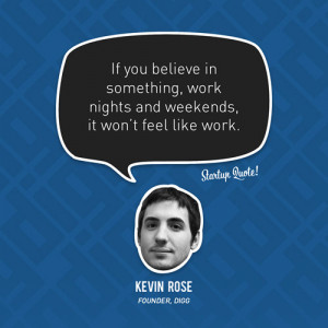 Digg Founder Kevin Rose Quote On Startup