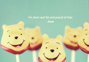 Pooh cake pops with a teddy bear quote