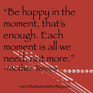 Quotes on Living in the Present Moment!