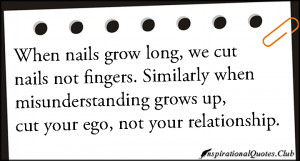 ... , fingers, misunderstanding, grow, ego, relationship, advice, unknown