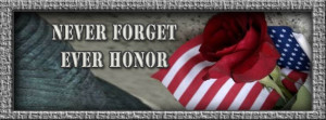 """Rose and flag with quote """"Never forget, ever honor"""": simple ..."""
