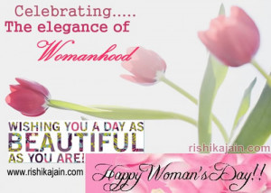Happy women's day quotes, quotations ,greetings & thoughts
