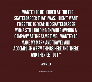 jason lee quotes