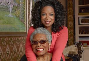 Maya Angelou and Oprah