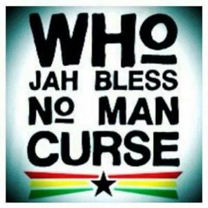 Who Jah Bless Man Curse Shirt