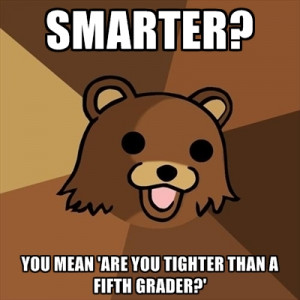 Smarter? You Mean 'are You Tighter Than A Fifth Grader?'
