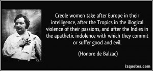 Creole women take after Europe in their intelligence, after the ...