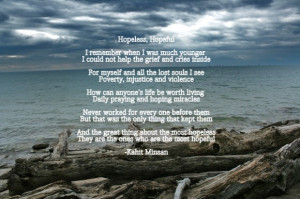 Hopeless Quotes About Life: Hopeless Is Another Word Of My Pain So Do ...