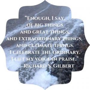 Richard Gilbert quote