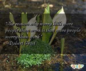 The reason why worry kills more people