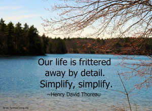 "our life is frittered away by detail essay The change in our relationship with nature over time thoreau in his essay when he stated ""our life is frittered away by detail the essay you want get."