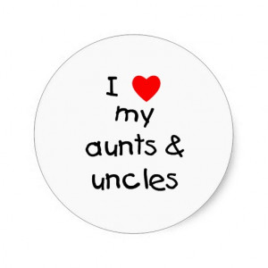 Inspirational Quotes For Aunts And Uncles ~ I Love My Aunts And Uncles ...