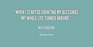 quote-Willie-Nelson-when-i-started-counting-my-blessings-my-26713.png