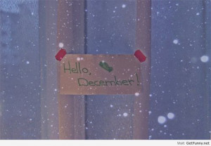 Hello december wallpaper 2013 - Funny Pictures, Funny Quotes, Funny ...