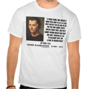 Machiavelli Prince Imitate Fox and the Lion Quote T-shirts